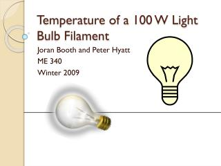 Temperature of a 100 W Light Bulb Filament