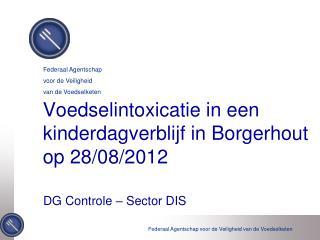 Voedselintoxicatie in een kinderdagverblijf in Borgerhout op 28/08/2012