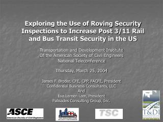 Exploring the Use of Roving Security Inspections to Increase Post 3