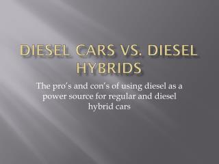 Diesel cars vs. Diesel  Hybrids