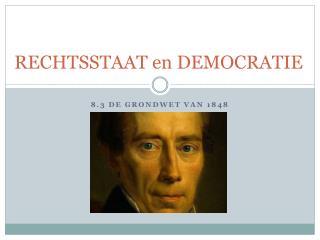 RECHTSSTAAT en DEMOCRATIE