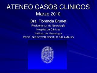 ATENEO CASOS CLINICOS Marzo  2010