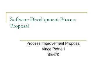 Software Development Process Proposal