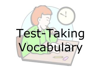 Test-Taking Vocabulary