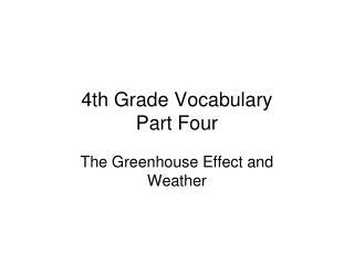 4th Grade Vocabulary Part Four