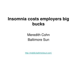 Insomnia costs employers big bucks
