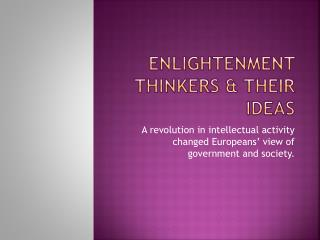 Enlightenment Thinkers & Their Ideas