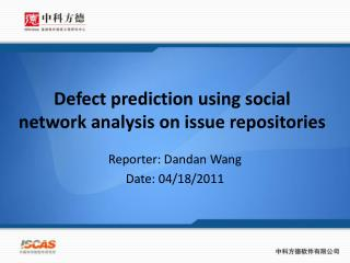 Defect prediction using social network analysis on issue repositories