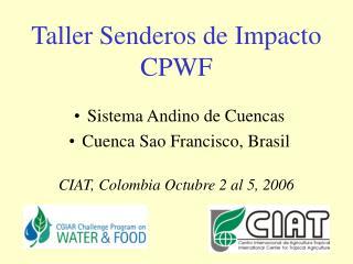 Taller Senderos de Impacto CPWF
