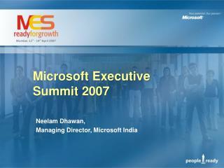Microsoft Executive Summit  2007