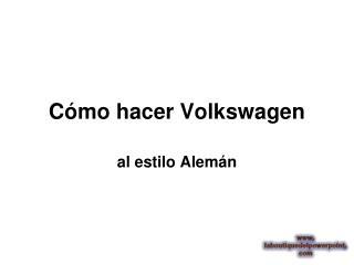 Cómo hacer Volkswagen