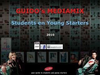 GUIDO's MEDIAMIX Students  en Young Starters  2010
