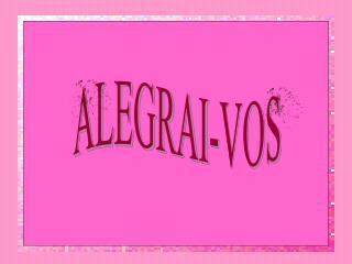 ALEGRAI-VOS