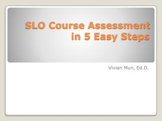SLO Course Assessment  in 5 Easy Steps