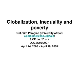Globalization, inequality and poverty