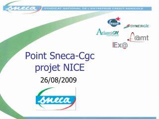 Point Sneca-Cgc  projet NICE