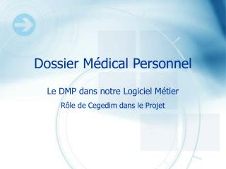 Dossier M�dical Personnel