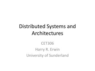 Distributed Systems and Architectures