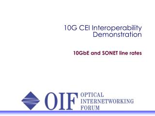 10G CEI Interoperability Demonstration