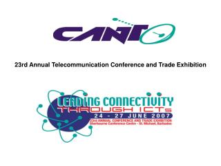 23rd Annual Telecommunication Conference and Trade Exhibition