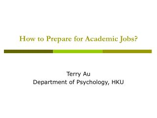 How to Prepare for Academic Jobs?