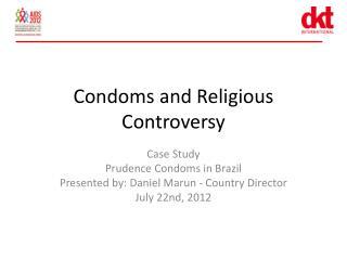 Condoms and Religious Controversy
