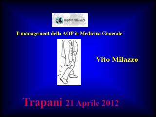 Il management della AOP in Medicina Generale