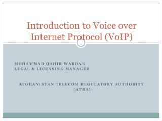 Introduction to Voice over Internet Protocol (VoIP)