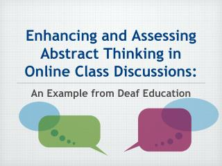 Enhancing and Assessing Abstract Thinking in Online Class Discussions: