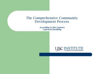 The Comprehensive Community  Development Process According to Jim Capraro CapraroConsulting