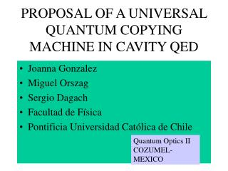 PROPOSAL OF A UNIVERSAL QUANTUM COPYING MACHINE IN CAVITY QED