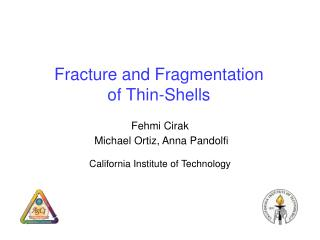 Fracture and Fragmentation  of Thin-Shells
