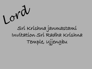 Sri Krishna janmastami Invitation Sri Radha Krishna Temple, Ujjengbu