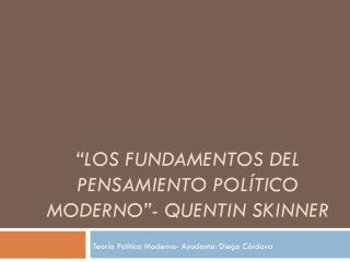 """""""Los Fundamentos Del Pensamiento Político Moderno""""- Quentin skinner"""