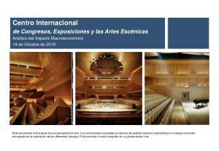 Centro Internacional de Congresos, Exposiciones y las Artes Escénicas