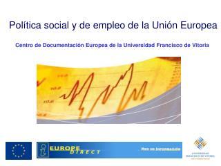 Pol�tica social y de empleo de la Uni�n Europea