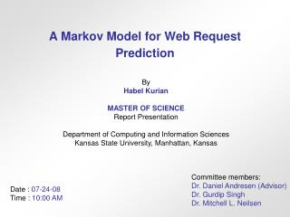 A Markov Model for Web Request Prediction