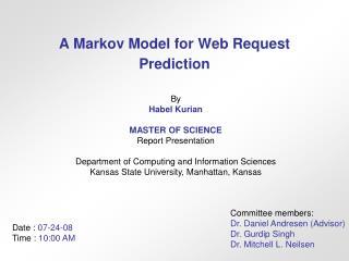 A Markov Model for Web Request Prediction