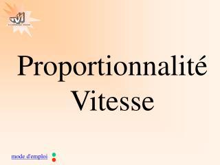 Proportionnalité Vitesse