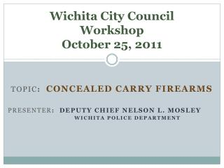 Wichita City Council Workshop October 25, 2011