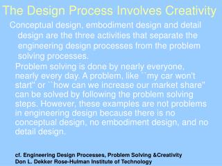 The Design Process Involves Creativity