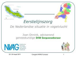 Eerstelijnszorg De Nederlandse situatie in vogelvlucht