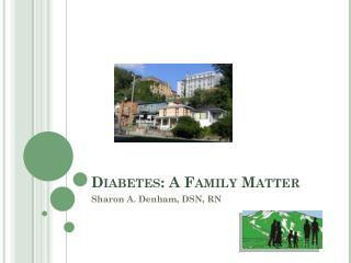 Diabetes: A Family Matter