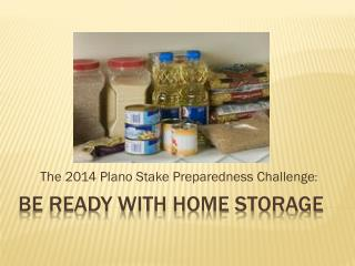 Be Ready with Home Storage