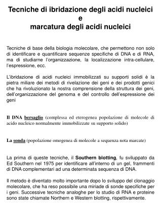 Tecniche di ibridazione degli acidi nucleici  e  marcatura degli acidi nucleici