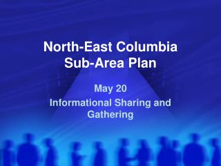 North-East Columbia  Sub-Area Plan