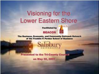 Visioning for the  Lower Eastern Shore