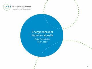Energiahankkeet  Itämeren alueella