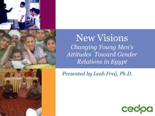 New Visions Changing Young Men s Attitudes  Toward Gender Relations in Egypt