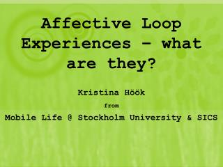 Affective Loop Experiences   what are they